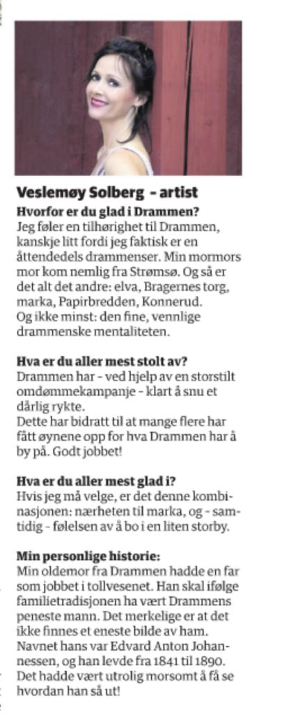 Veslemøy, Glad i Drammen
